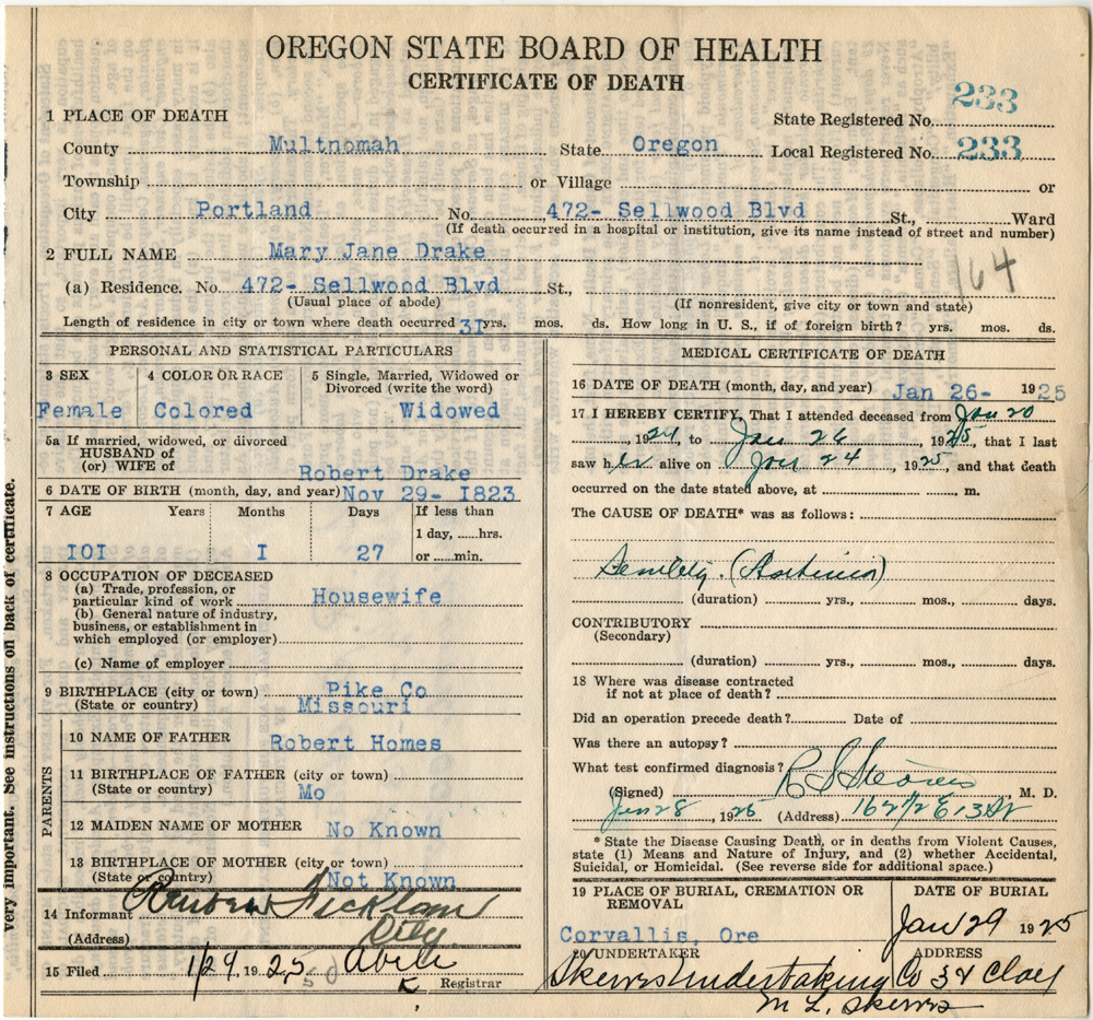 Oregon state board of health certificate of death for Mary Jane Drake shows her to be 101 years old at death.