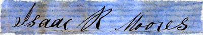 Signature of Isaac R. Moores