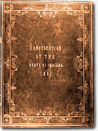 "Worn, faded cover reads ""Constitution of the State of Indiana."""