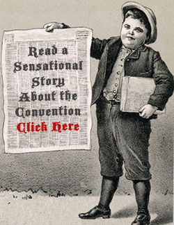 "Drawing of newspaper boy holding up paper. It reads ""Read a sensational story about the convention."""