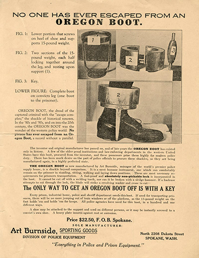 Advertisement for the Oregon boot with the headline: No One Has Ever Escaped From an Oregon Boot.