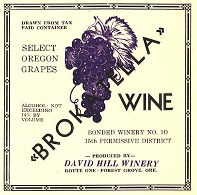 "Drawing of grapes. Words Read ""Select Oregon Grapes, Brokatella Wine, Bonded Winery No. 10 15th Permissive District"""