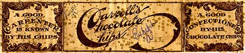 "Label reads in fancy script ""Carroll's Chocolate Chips"""