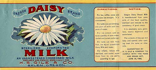 "Drawing of white daisy with yellow center and leaves on side. Reads ""Oregon Daisy Brand Sterilized Evaporated Milk"""