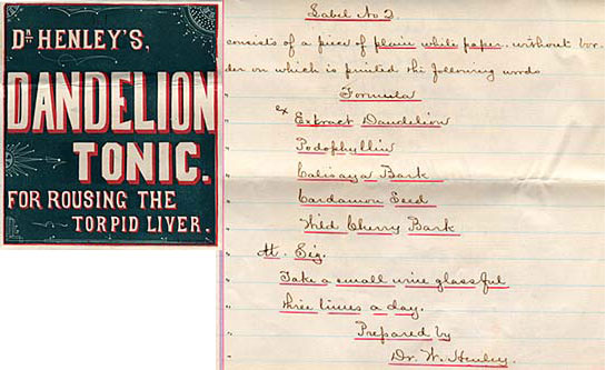 Dr. Henley's dandelion tonic label with a hand written sheet of instructions for use.