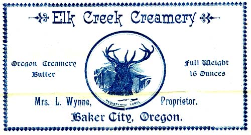 "Drawing of elk with large antlers in center and the words ""Elk Creek Creamery"" over top. Underneith reads ""Baker City, Oregon"""