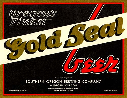 "Label reads ""Oregon's finest Gold Seal Beer Sourthern Oregon Brewing Company, Medford Oregon"""