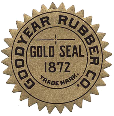 "Gold seal with notched edges reads ""Goodyear Rubber Co."" around a circle with ""Gold Seal 1872"" in center"
