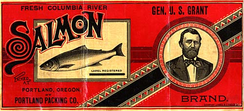 "Drawing of salmon on left. Drawing of general U.S. Grant on right in suit and tie. Reads, ""Fresh Columbia River Salmon"""