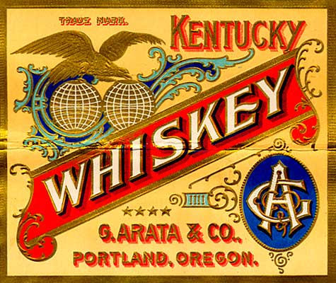 "Label with gold eagle flying over globe of earth sliced in 2, reads ""Kentucky Whiskey G. Arata & Co., Portland, Oregon"":"
