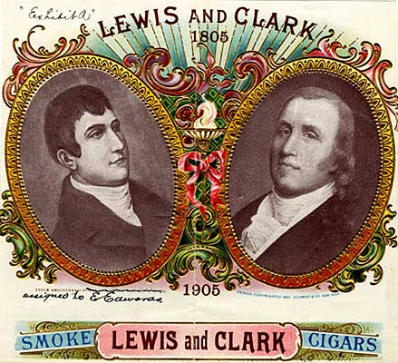 "Drawn portraits of Meriwether Lewis & William Clark inside oval frames. A banner below reads ""Smoke Lewis and Clark Cigars"""