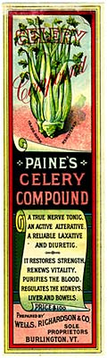 "Drawing of celery bunch, with below: ""Paine's celery compound, a true nerve tonic, an active alternative, a reliable laxative"""
