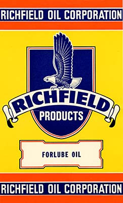 "Eagle drawn in center. Reads ""Richfield Oil Corporation"" above and ""Richfield Products Forlube Oil"" below"