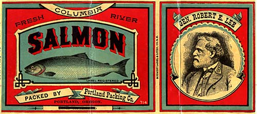 "Drawing of salmon on left. Drawing of General Robert E. Lee on right in suit and tie. Reads ""Fresh Columbia River Salmon"""