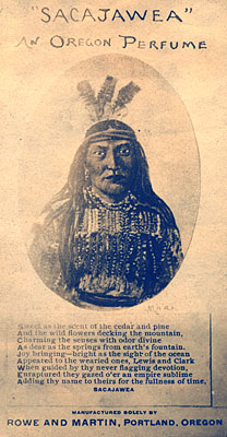 "Picture of native american woman in traditional dress with 3 feathers in hair. Reads ""'Sacajawea' an Oregon Perfume."""