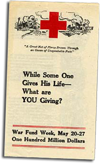 "Brochure reads ""While Some One Gives His Life - What are YOU Giving? War Fund Week May 20-27, One Hundred Million Dollars"""