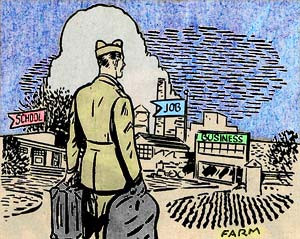 "Drawing of vetran carrying a bag in each hand walking into his home town. Flags on the buildings read ""School"" ""Job"" and ""busine"