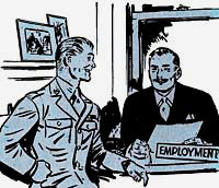 Drawing of service man sitting in front of another man's desk. The man behind the desk is dressed in a business suit. A sign on his desk says