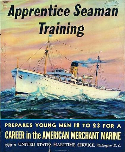 "Drawing of ship at sea. Headline reads ""Apprentice Seaman Training."" Below reads ""Prepares young men 18 to 23 for a career in thecareer in the American Merchant Marine"""