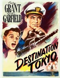 Movie poster of Cary Grant and John Garfield in Destination Tokyo.