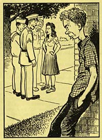 Cartoon of boy leaning dejectedly against a building while he watches a girl talking to servicemen on the sidewalk.