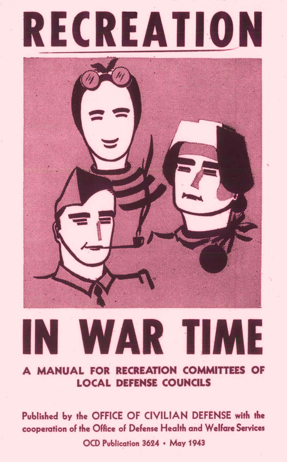 "Poster of drawing of 3 workers. Text says ""Recreation In War Time. A manual for recreation committees of local defense concils"""