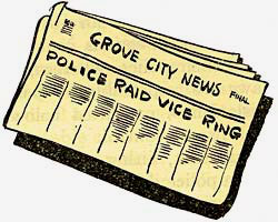 "Drawing of Gove City Newspaper with headline ""Police Raid Vice Ring"""