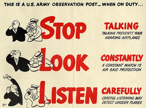 """This is a U.S. Army Observation Post. When on duty...Stop Talking, Look Constantly, Listen Carefully"""