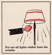 "Drawing of hand pulling string on lamp to turn it off. ""Put out all lights visible from the outside."""