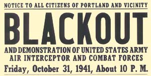 """Notice to all citizens of Portland and vicinity BLACKOUT and demonstration of united states army air interceptor and combat 