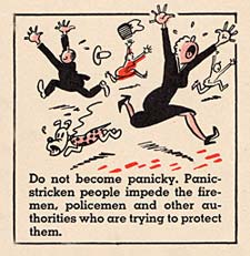 "Cartoon of people running & screaming ""Do not become panicky. Panic-stricken people impede the firemen, policemen and other authorities who are trying to protect them."