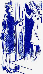Drawing of 2 women standing at an open front door and talking. 1 is block leader, other is house wife.