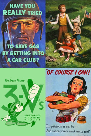 "Soldiers face with words, ""Have you really tried to save gas by getting into a car club?"" 3 children play outside. A woman holds jars of canned food. Mickey Mouse holds up his green thumb."