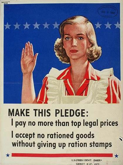 "Woman wearing apron with hand raised. Below says ""Make this pledge: I pay no more than top legal prices I accept no rationed goods without giving up ration stamps"