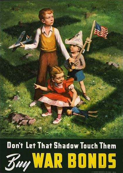 "3 children play on the grass with a Nazi symbol over it. Text reads ""Don't let that shadow touch them. Buy war bonds"""