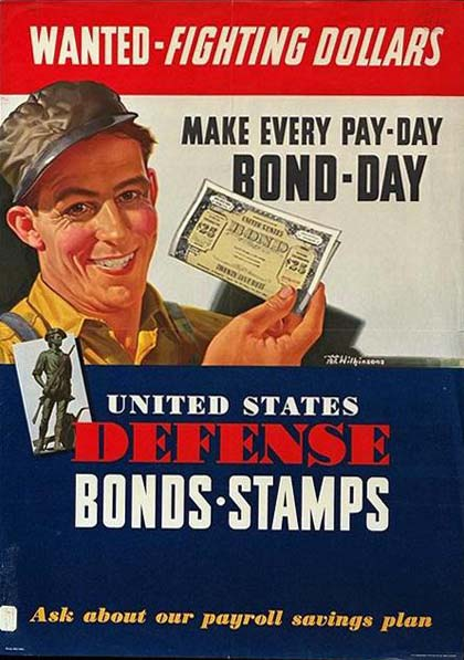 "Smiling worker holds up a war bond. Text reads ""Wanted - fighting dollars. Make every pay-day bond-day"""