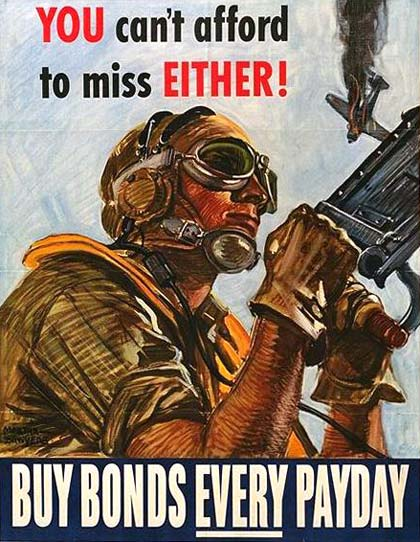 "Man at machine gun shoots down enemy plane. Text reads ""You can't afford to miss either! Buy Bonds every payday"""