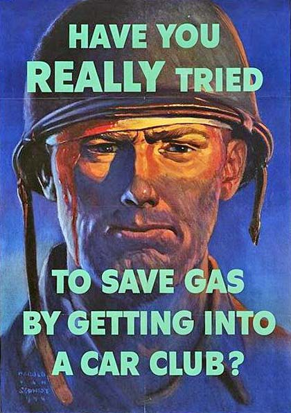 "Drawing of soldier with text ""Have you really tried to save gas by getting into a car club?"""