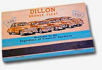 "Match book with 1940s cars drawn and the words ""Dillon Bronze fleet"" above."