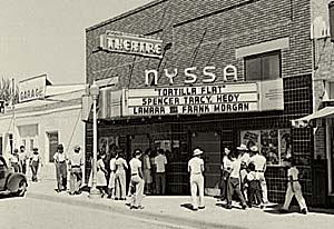 "Nyssa Theater with ""Tortilla flat"" on the reader board."