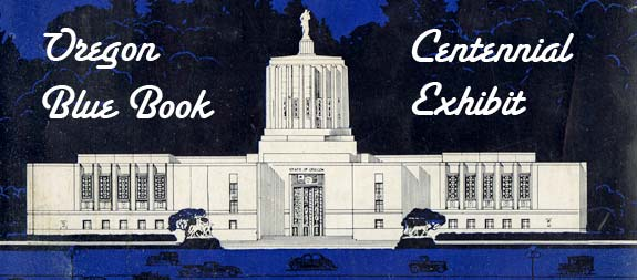 "Drawing of the capitol with the words ""Oregon Blue Book"" and ""Centennial Exhibit"" to each side of the capitol dome."