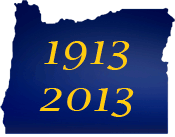 silhouette of Oregon with the dates 1913 and 2013 written in yellow